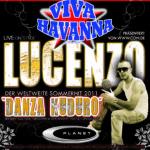 VIVA HAVANNA 09.12.2011-LUCENZO Concert__ALLE Bilder nur angemeldet/registriert sichtbar