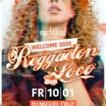 REGGAETON LOCO – welcome2020 – 10.Jan20
